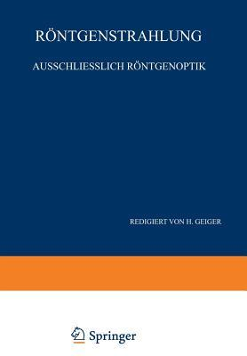 Handbuch der Physik, Band XXIII, zweiter Teil: Röntgenstrahlung ausschließlich Röntgenoptik