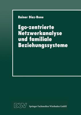 Ego-Zentrierte Netzwerkanalyse Und Familiale Beziehungssysteme