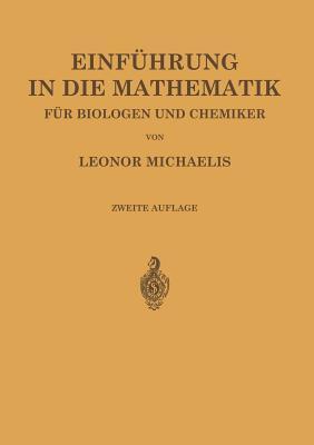 Einfuhrung in Die Mathematik Fur Biologen Und Chemiker