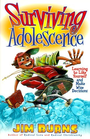 Surviving Adolescence: Learning to Like Yourself and Make Wise Decisions