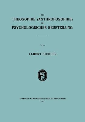 Download gratuito di ebook su internet Die Theosophie (Anthroposophie) in Psychologischer Beurteilung PDF iBook by Albert Sichler 3662426528