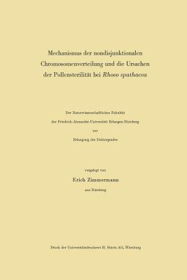 Mechanismus Der Nondisjunktionalen Chromosomenverteilung Und Die Ursachen Der Pollensterilitat Bei Rhoeo Spathacea