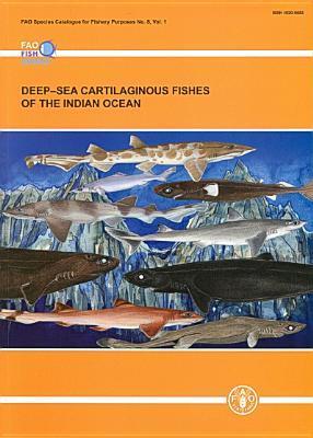 Deep Sea Cartilaginous Fishes of the Indian Ocean
