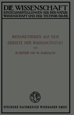Messmethoden Auf Dem Gebiete Der Radioaktivitat