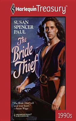 The Bride Thief (Baldwin Brides, #3)