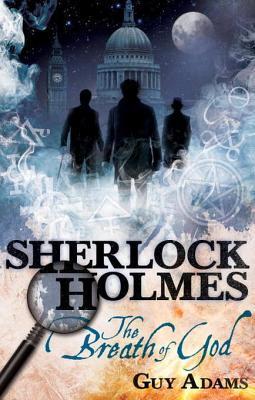 Sherlock Holmes: The Breath of God(Sherlock Holmes)