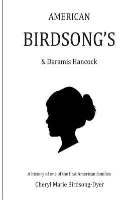 AMERICAN BIRDSONG'S & Daramis Hancock