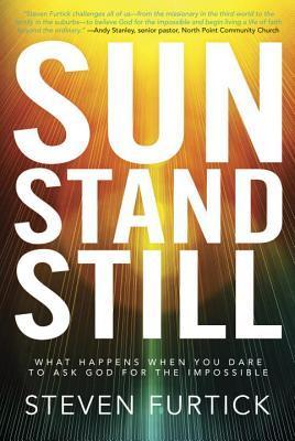 Sun Stand Still by Steven Furtick
