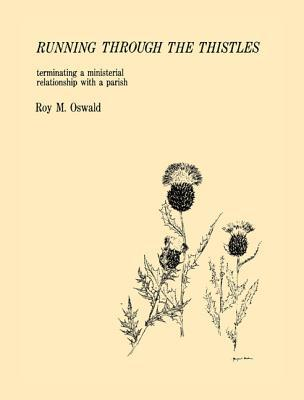 Running Through the Thistles: Terminating a Ministerial Relationship with a Parish