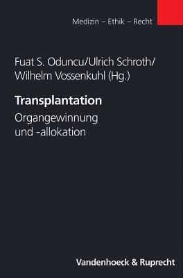 Organtransplantation, Organgewinnung und -verteilung, Perspektiven.