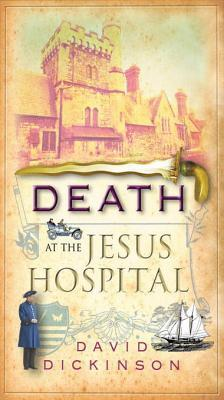 Death at the Jesus Hospital: A Lord Francis Powerscourt Investigation