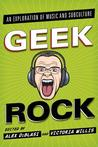 Download Geek Rock: An Exploration of Music and Subculture