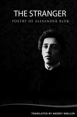 The Stranger: Selected Poetry