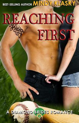 Reaching First(The Diamond Brides 3)