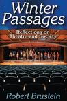 Winter Passages: Reflections on Theatre and Society