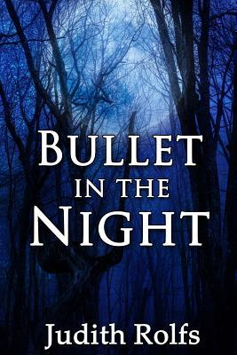 bullet-in-the-night