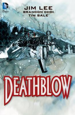 Deathblow: The Deluxe Edition