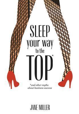 Sleep Your Way to the Top