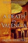 A Death in Valencia (Chief Inspector Max Cámara, #2)
