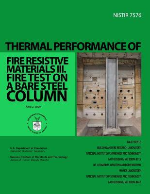 Thermal Performance of Fire Resistive Materials III. Fire Test on a Bare Steel Column