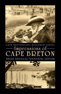 Book downloadable online Impressions of Cape Breton PDF PDB 1927492394 by  Editor: Brian Douglas Tennyson