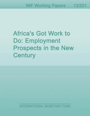 Africa's Got Work to Do: Employment Prospects in the New Century