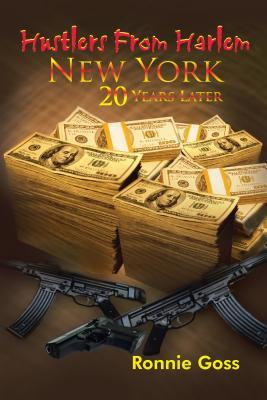Hustlers from Harlem New York Twenty Years Later