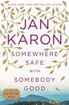 Somewhere Safe with Somebody Good (Mitford Years, #10)