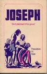 Joseph: 'God Planned it for Good'