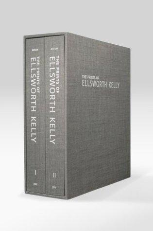 The Prints of Ellsworth Kelly: A Catalogue Raisonne