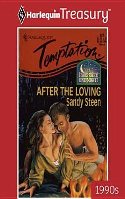 After The Loving (It Happened One Night..., #4)