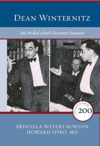 Dean Winternitz: Yale Medical School's Passionate Humanist