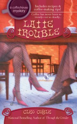 Book Review: Cleo Coyle's Latte Trouble