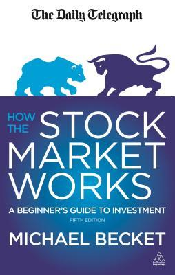 how the stock market works a beginner s guide to investment by rh goodreads com mutual funds investment beginners guide investment banking beginners guide
