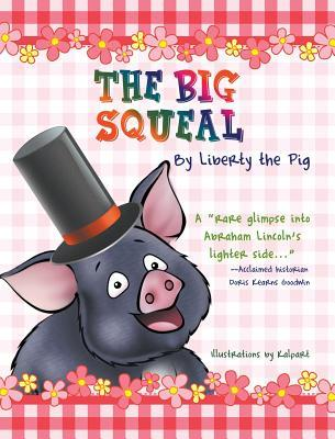Ebook The Big Squeal by Carol Alexander DOC!