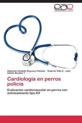 Cardiologia En Perros Policia