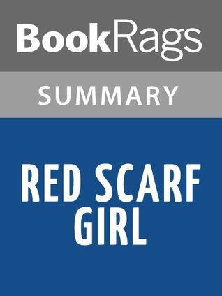 Red Scarf Girl by Ji-li Jiang l Summary & Study Guide
