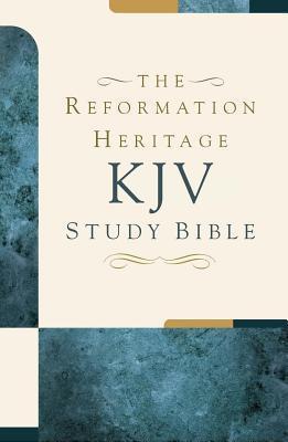 Reformation Heritage Study Bible-KJV