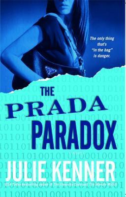 The Prada Paradox by Julie Kenner