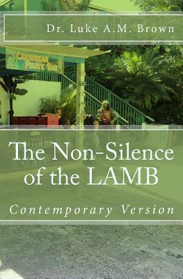 The Non-Silence of the Lamb: Contemporary Version