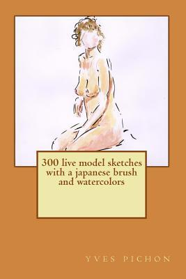 300 live model sketches with a japanese brush and watercolors