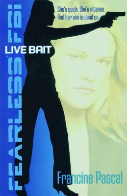 Ebook Live Bait by Francine Pascal read!