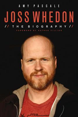 Joss Whedon: The Biography