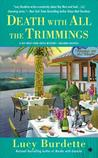 Death with All the Trimmings (Key West Food Critic Mystery, #5)