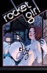 Rocket Girl Volume 1 by Brandon Montclare