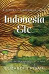 Indonesia, Etc.: ...
