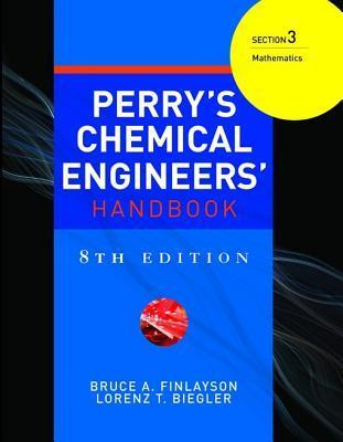 Perry's Chemical Engineer's Handbook, 8th Edition, Section 3: Mathematics