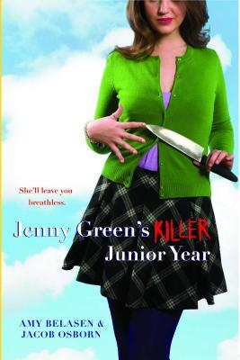 Jenny Green's Killer Junior Year by Amy Belasen