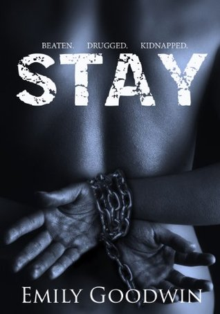 Stay (Stay, #1) by Emily Goodwin