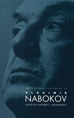 Download and Read online The Garland Companion to Vladimir Nabokov books